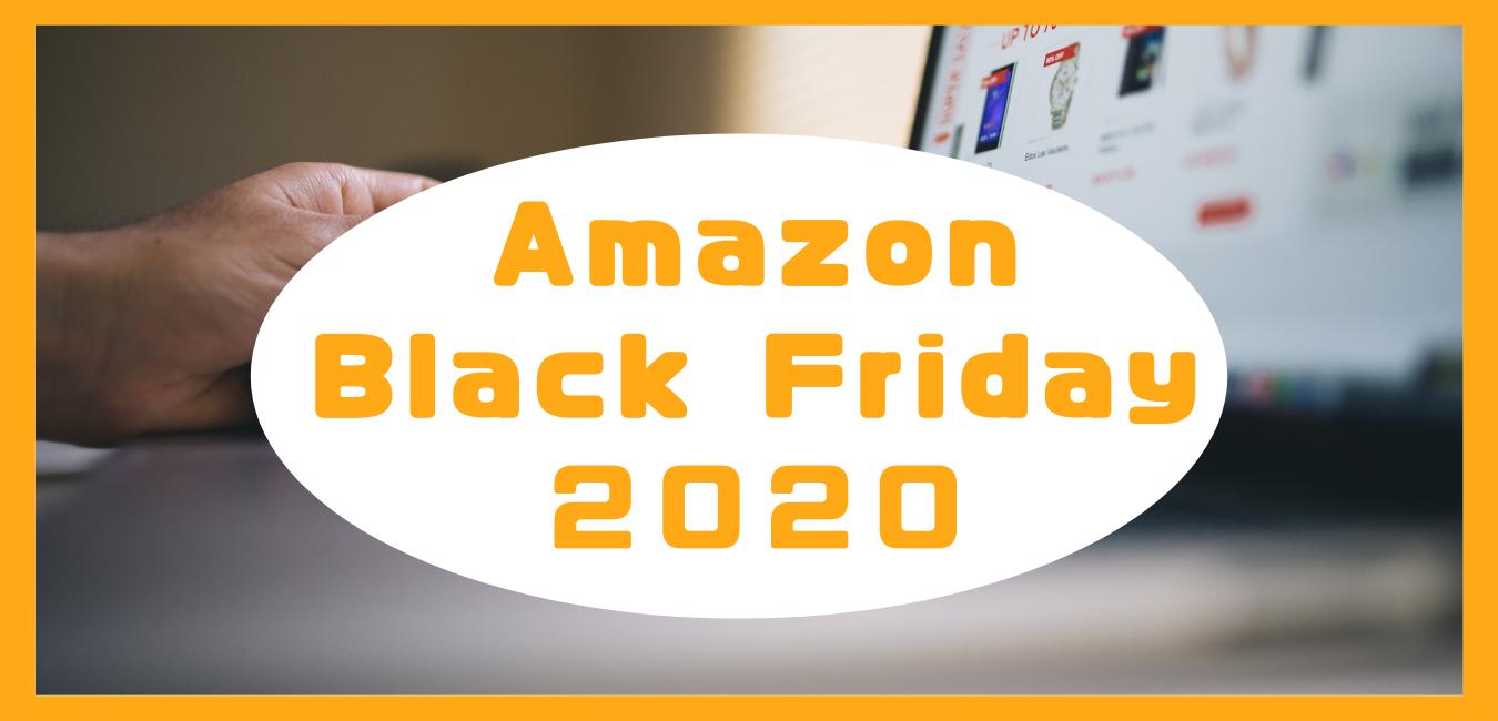 AmazonBkackFriday2020